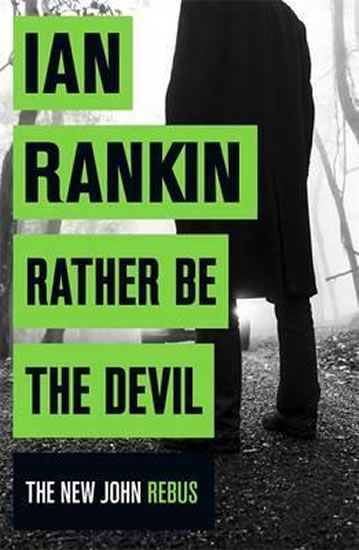 Rather be the Devil - Rankin Ian