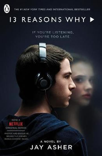 Thirteen Reasons Why : (TV Tie-in) - Asher Jay