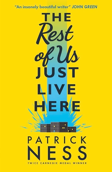 The Rest of Us Just Live Here - Ness Patrick