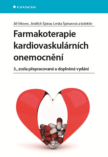 Farmakoterapie kardiovaskulárních onemocnění - Vítovec Jiří, Špinar Jindřich, Špinarová Lenka,