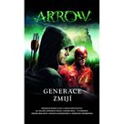 Arrow 2 - Generace zmijí