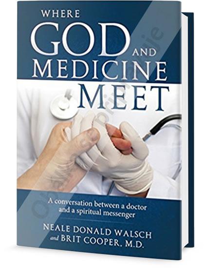 Kde se potkává Bůh s medicínou - Walsch Neale Donald, Cooper Brit,