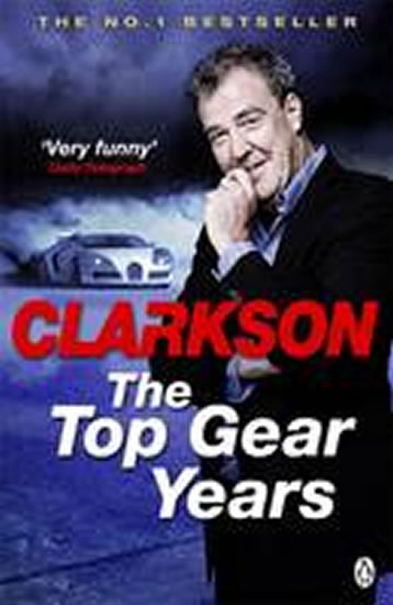 The Top Gear Years - Clarkson Jeremy