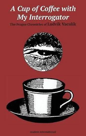 Cup of Coffee with my Interrog - Vaculík Ludvík