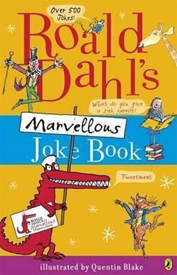 Roald Dahl´s Marvellous Joke Book - Dahl Roald