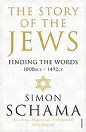 The Story of the Jews - Finding the Words (1000 BCE - 1492) - Schama Simon