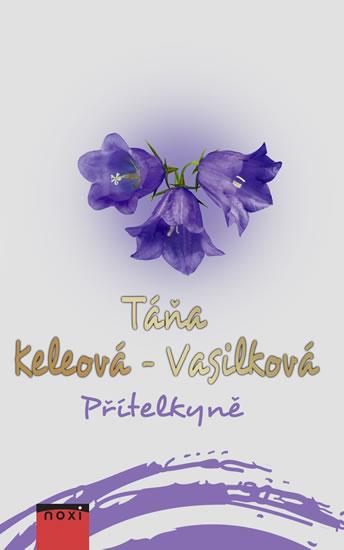 Přítelkyně - Táňa Keleová-Vasilková, Sleva 14%