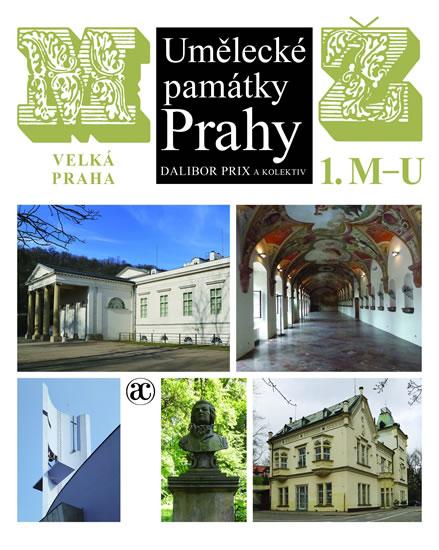 Umělecké památky Prahy - Velká Praha M-Ž - Prix Dalibor