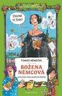 Božena Němcová očima kluka, který nechtěl číst Babičku - Velikáni do kapsy