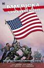 Americká liga spravedlnosti 1 - Nejnebezpečnější hrdinové světa
