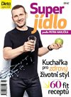 Dieta - Super jídlo podle Petra Havlíčka