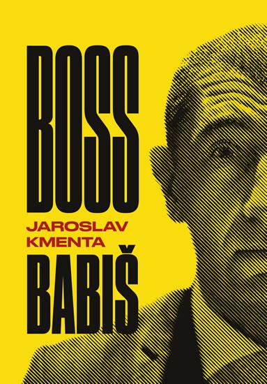 Boss Babiš - Kmenta Jaroslav, Sleva 28%