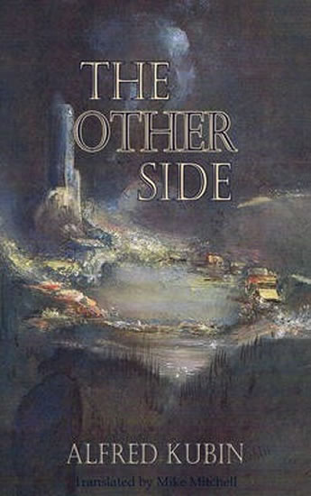 The Other Side - Kubin Alfred
