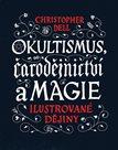 Okultismus, čarodějnictví a magie - Ilustrované dějiny
