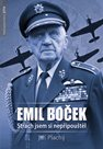 Emil Boček - Strach jsem si nepřipouštěl