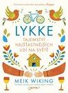 Lykke - Tajemství nejšťastnějších lidí na světě