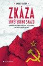 Zkáza Sovětského svazu - Vzpomínky účastníka událostí, které dodnes ovlivňují světové dějiny