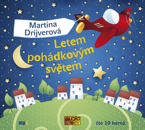 CD Letem pohádkovým světem - Drijverová Martina