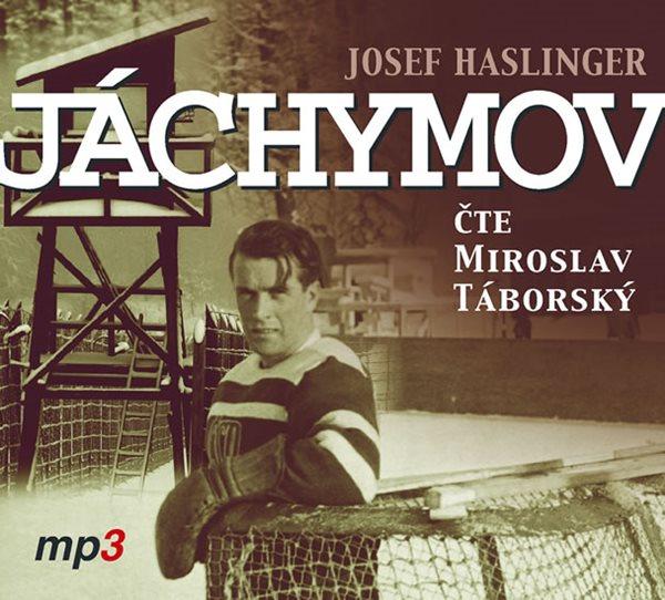 Jáchymov - CDmp3 (Čte Miroslav Táborský) - Haslinger Josef