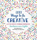1001 Ways To Be Creative