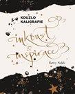 Kouzlo kaligrafie - Inkoust a inspirace