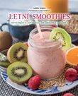 Letní smoothies - osvěžující, ovocná, bylinková, ledová