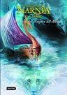 Las Crónicas de Narnia 5: La travesía del Viajero del Alba