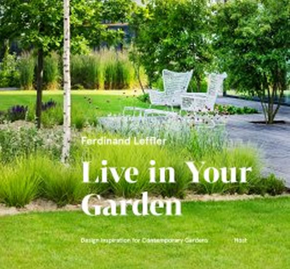 Live in Your Garden - Leffler Ferdinand