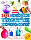 101 skvělých vědeckých experimentů