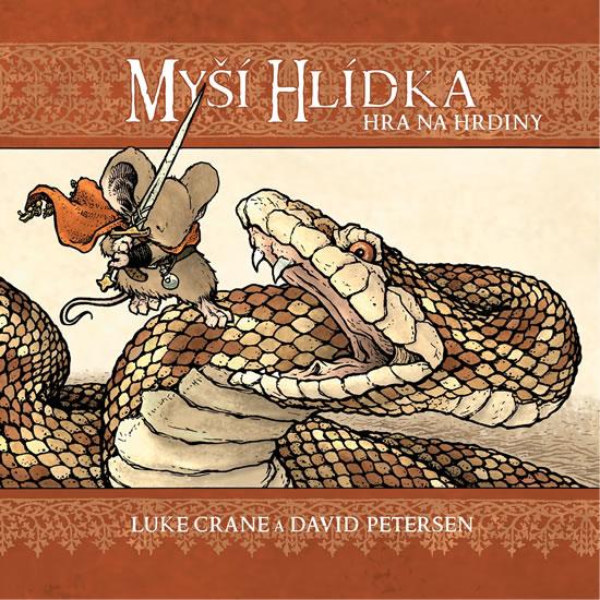 Myší hlídka - Hra na hrdiny - Crane Luke, Petersen David,