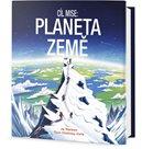 Cíl mise - Planeta Země
