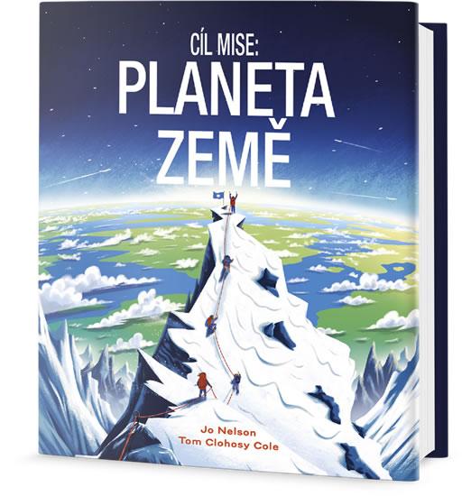 Cíl mise - Planeta Země - Nelson Jo