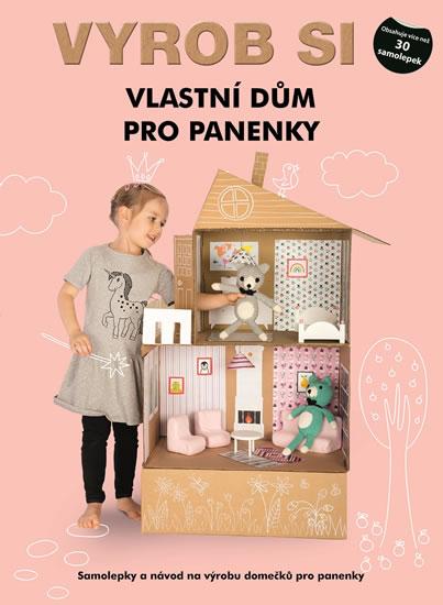 Vyrob si vlastní dům pro panenky - Samolepky a návod na výrobu garáže - neuveden