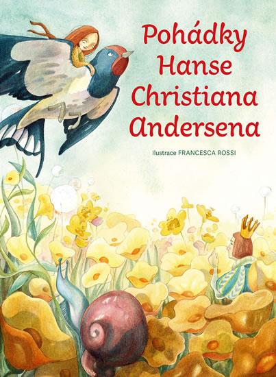 Pohádky Hanse Christiana Andersena - Andersen Hans Christian