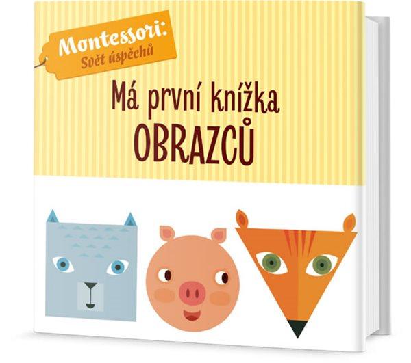 Má první knížka obrazců - Piroddiová Chiara, Baruzziová Agnese,
