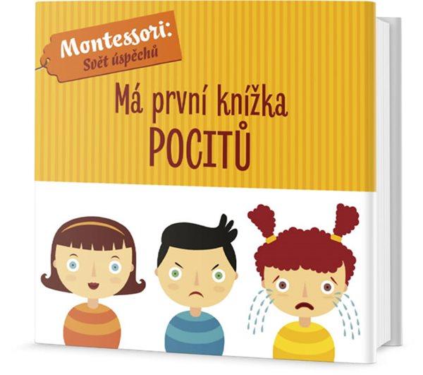 Má první knížka pocitů - Piroddiová Chiara, Baruzziová Agnese,