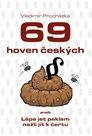 69 hoven českých aneb Lépe jet peklem nežli jít k čertu
