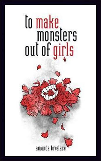To Make a Monster Out Of the Girls - Lovelace Amanda