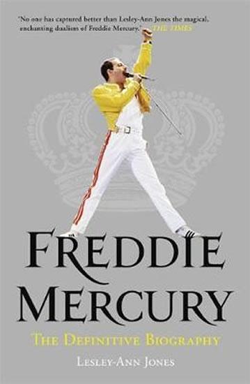 Bohemian Rhapsody : The Definitive Biography of Freddie Mercury - Jonesová Lesley-Ann