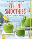 Zelené smoothies - Životní energie ve sklenici