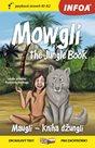Mauglí - Kniha džunglí / Mowgli - The Jungle Book - Zrcadlová četba (A1-A2)