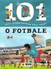 101 věcí, které bychom měli vědět o fotbale