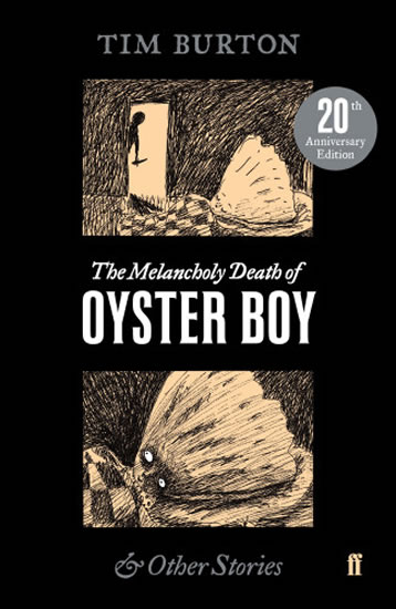 The Melancholy Death of Oyster Boy - Burton Tim