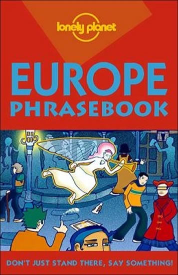 Europe - Phrasebook: Lonely Planet - Morris Mikel