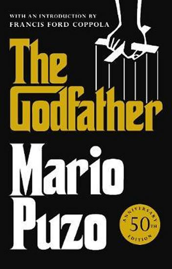 The Godfather : 50th Anniversary Edition - Puzo Mario