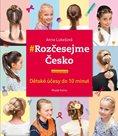 Rozčesejme Česko - Dětské účesy do 10 minut