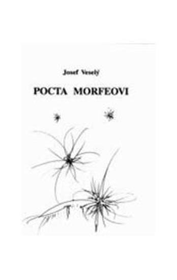Pocta Morfeovi - Veselý Josef