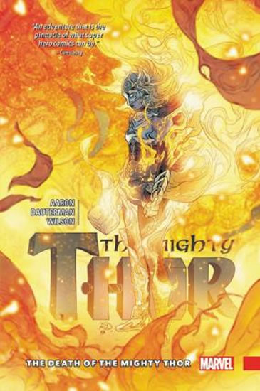 Mighty Thor Vol. 5: The Death Of The Mighty Thor - Aaron Jason