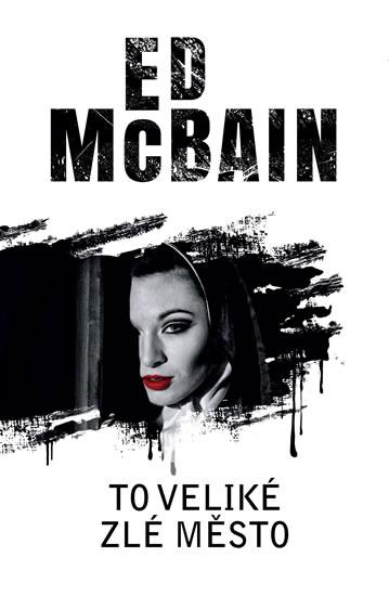 To veliké zlé město - McBain Ed
