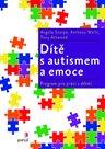 Dítě s autismem a emoce: Program pro práci s dětmi